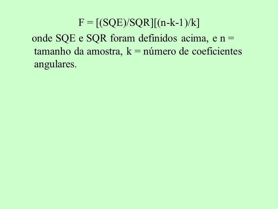 F = [(SQE)/SQR][(n-k-1)/k]